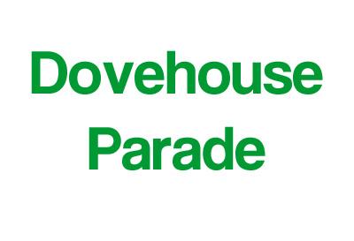 Dovehouse Parade